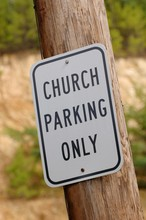 Church Parking Only Sign