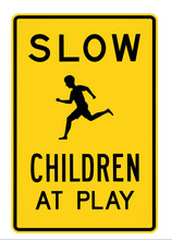 Road Sign - Slow Children At Play