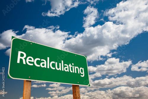 Vászonkép Recalculating Green Road Sign with Sky