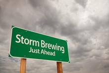 Storm Brewing Green Road Sign ...