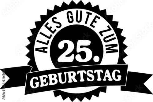 Alles Gute Zum 25 Geburtstag Buy This Stock Vector And Explore