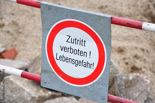 Photo  schild zutritt verboten lebensgefahr