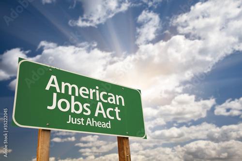 American Jobs Act Green Road Sign Fototapet