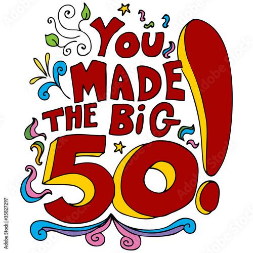 You Made The Big 50 Canvas-taulu