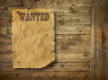 Wild West Wanted Poster On Old...