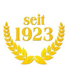 Seit 1923 Jubiläum Geschäftsgründung Geburtstag Tradition
