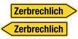 2 Pfeilschilder gelb ZERBRECHLICH