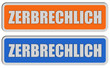 2 Sticker orange blau ZERBRECHLICH