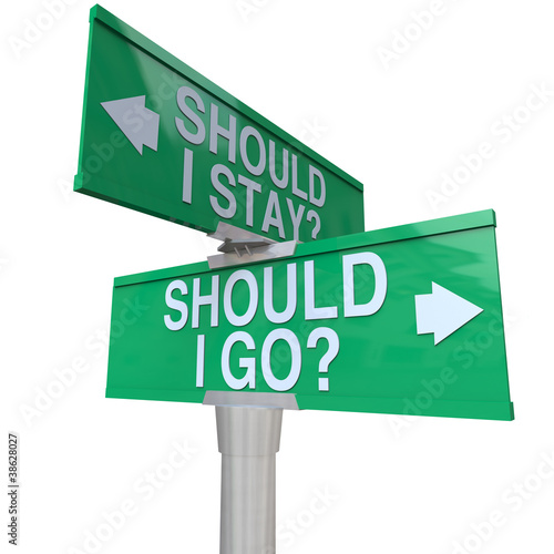 Should I Stay or Go Two Way Road Signs Make Decision Canvas-taulu