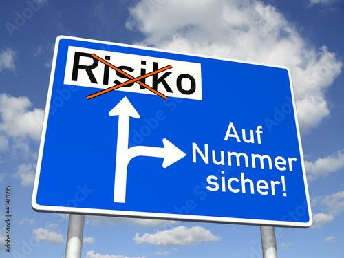 Fotografía  Schild: Auf Nummer sicher!