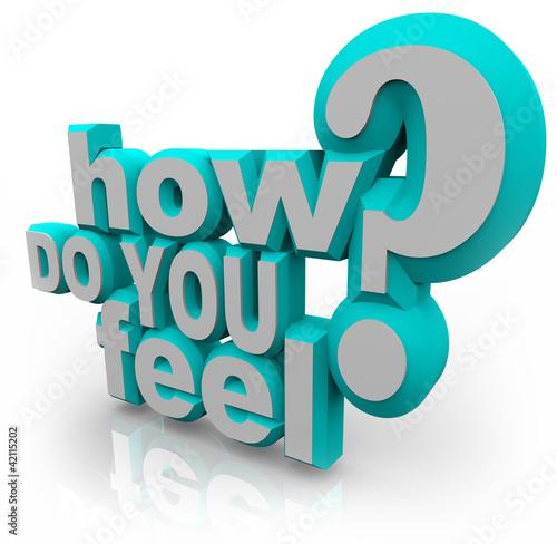 Fotografie, Obraz  How Do You Feel Question 3d Words