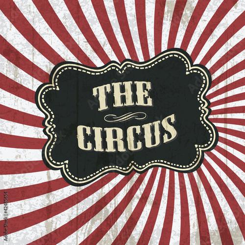Papiers peints Affiche vintage Classical circus background, vector, eps10