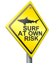 Surf At Own Risk