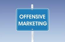 Panneau Offensive Marketing