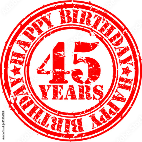Photographie  45 years happy birthday rubber stamp, vector illustration