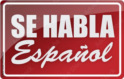 Αφίσα  We speak spanish sign illustration design