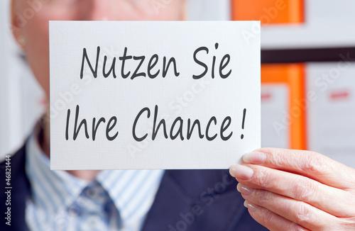 Fotografie, Obraz  Nutzen Sie Ihre Chance !