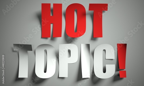 Hot Topic Cut From Paper On Background Buy This Stock Illustration