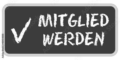 Fotografie, Obraz  CB-Sticker tafel oc MITGLIED WERDEN