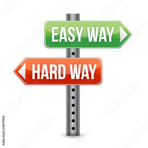 Fotografie, Obraz  Easy way, hard way