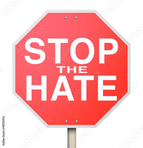 Fotografia, Obraz  Stop the Hate Sign - End of Intolerance