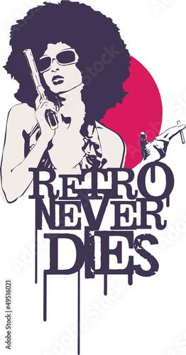 Papiers peints Visage de femme Retro Never Dies