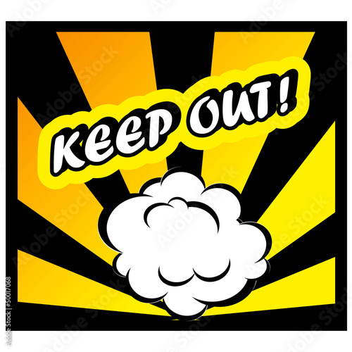 Comic book background Keep out! sign Card Pop Art office stamp w Poster