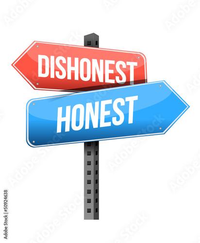 Photo dishonest, honest road sign