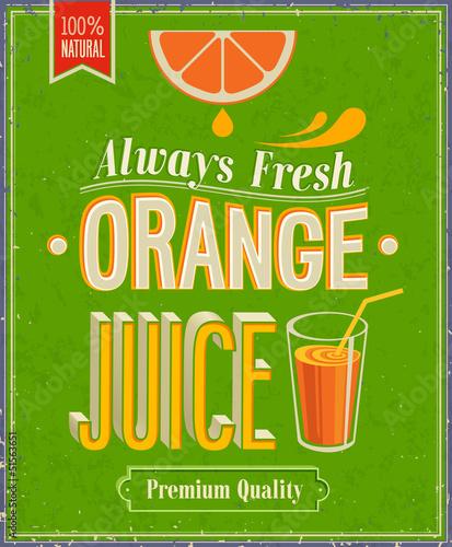 Papiers peints Affiche vintage Vintage Orange Juice Poster. Vector illustration.