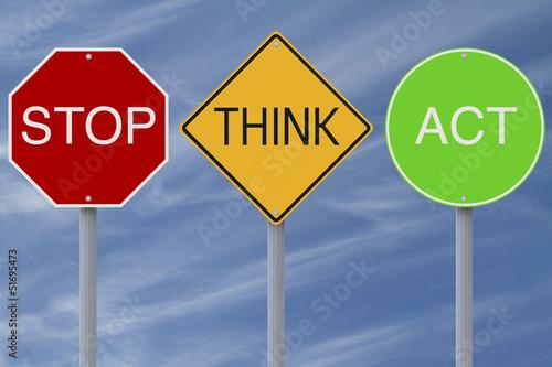 Fotografie, Obraz  Stop Think Act