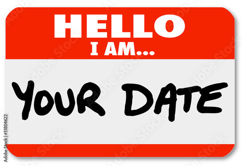 Hello I Am Your Date Words Nametag Sticker Romance Dating Canvas Print
