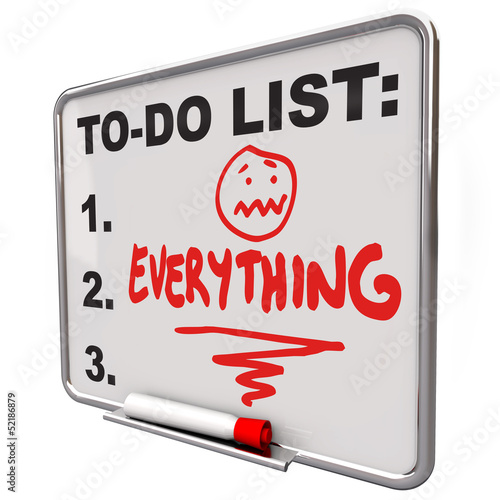 Photo  To-Do List Everything Dry Erase Board Overworked Stress