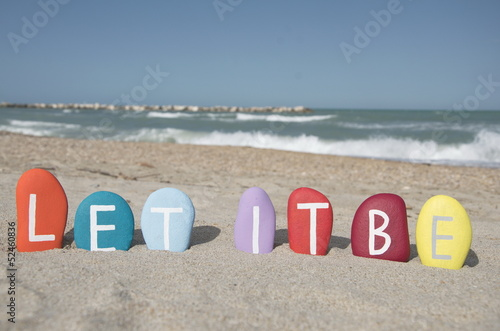 Photo  Let it be, message on colourful stones