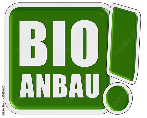 фотография  !-Schild grün quad BIO ANBAU