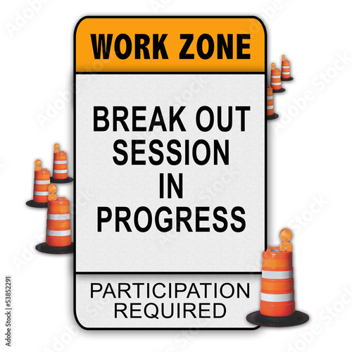 Work Zone Message - Break Out Session