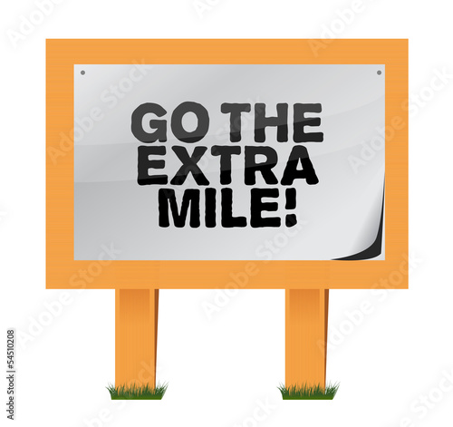 go the extra mile wood sign illustration Poster