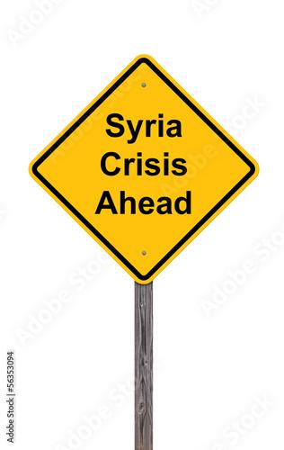 Fotobehang Midden Oosten Caution - Syria Crisis Ahead