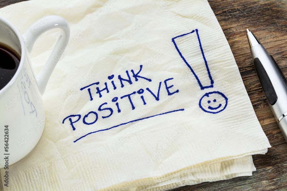 Fototapeta think positive on a napkin