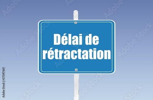 Photo  panneau délai de rétractation