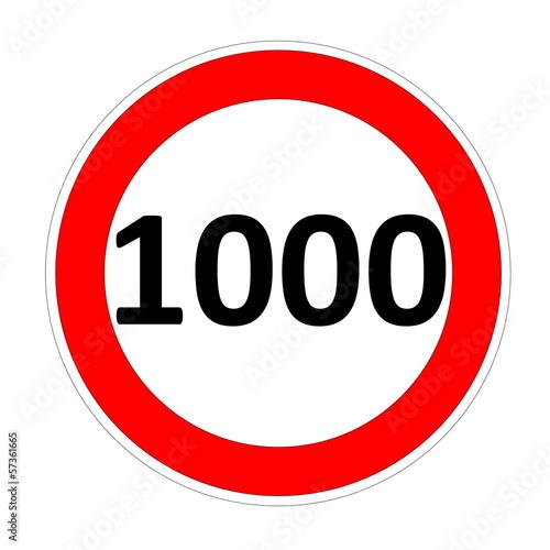 Fotografía  Speed limit sign for 1000