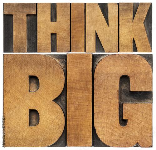 Fotografía  think big in wood type