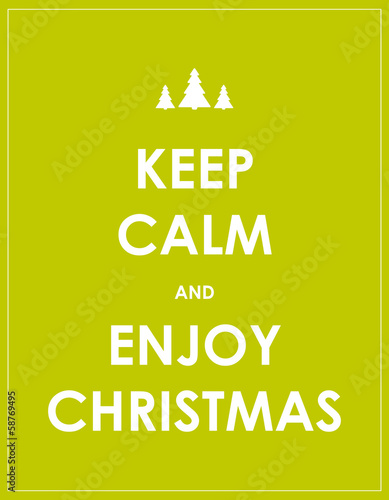 Valokuva  keep calm modern christmas background