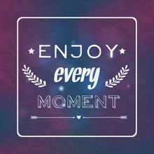 "Vector Motivational Retro Card ""Enjoy Every Moment"""