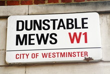 Dunstable Mews Street Sign W1 A Famous London Address