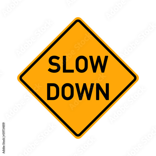 symbol slow road sign - slow down Canvas Print