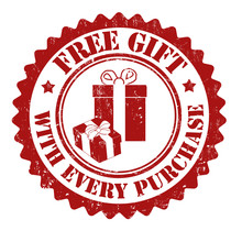 Free Gift With Every Purchase ...