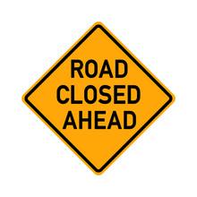 Traffic Sign - Road Closed Ahead - E493