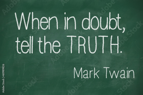 When in doubt, tell the truth Canvas Print