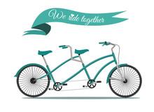 We Ride Together. Vintage Tandem Bicycle. Vector