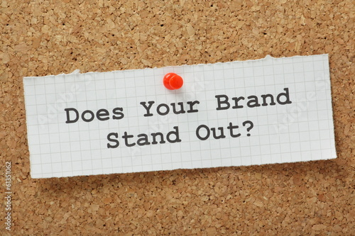 Fototapety, obrazy: Does Your Brand Stand Out?